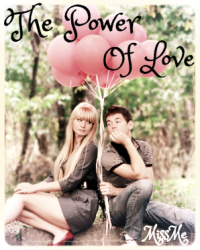The Power Of Love - One Shot