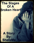 The Stages of a Broken Heart