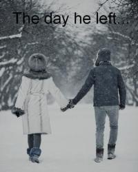 The day he left...