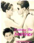 TRAINING THE MOTHER - NEW VERSION