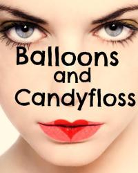 Balloons and Candyfloss