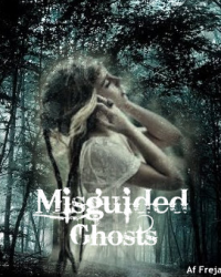 Misguided Ghosts § One Direction (13+) *Pause til på ukendt tid*