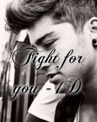 Fight for you ~1D
