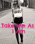 Take Me As I Am *Complete*