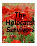 The Holocaust Survivors