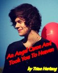 An Angel Came And Took You To Heaven {1D} *PAUSED*