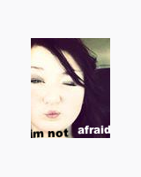 im not afraid