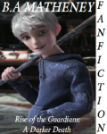 Rise of the Guardians: A Darker Death
