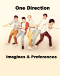 One Direction | Imagines & preferences