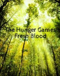 The Hunger Games: Fresh Blood