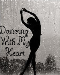 Dancing With My Heart
