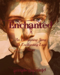 Enchanted (a Niall Horan fanfiction)