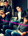 Summer With Big Time Rush?