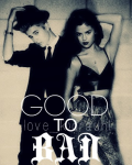 Good To Bad [ON HOLD]