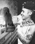 Two Became In One ~ Justin Bieber {H}