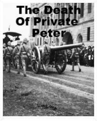 The Death of Sir Private Peter