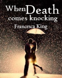 When Death Comes Knocking