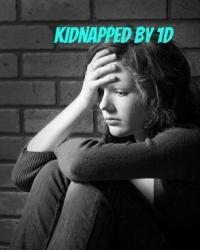 Kidnapped by 1D :)