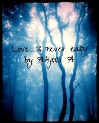 Love...is never easy
