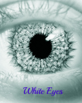 white eyes *Completed*