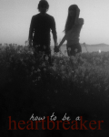 How To Be A Heartbreaker >> l.t.
