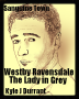 Sanguine Town: Westby Ravensdale - The Lady in Grey