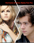 Hurricane (A Harry Styles Fan Fic)