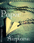 Paper Airplane.