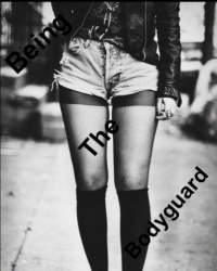 Being the Bodyguard