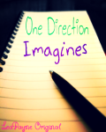 One Direction; Harry Styles, Zayn Malik, Liam Payne, Niall Horan and Louis Tomlinson Imagines
