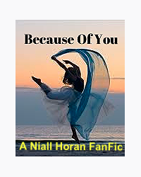 Because of You (Niall Horan Fanfic)
