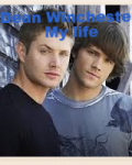Dean Winchester: My story