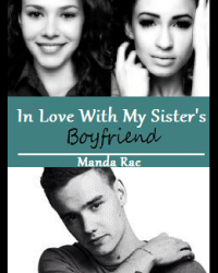 In Love With My Sister's Boyfriend (Liam Payne)