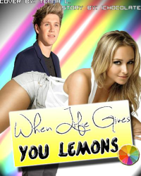 When life gives you Lemons | One Direction. ON HOLD!