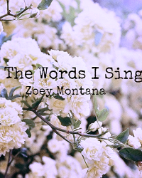 The Words I Sing