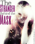 The stranger behind the mask   *complete*