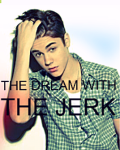 The Dream With The Jerk! {JB}