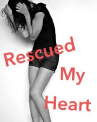 Rescued My Heart