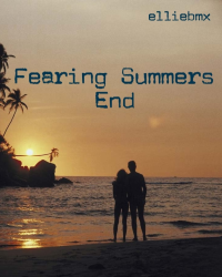 Fearing Summers End
