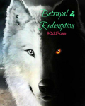 Betrayal & Redemption
