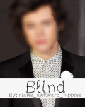 Blind ~ A One Direction FanFiction