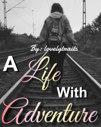 A Life With Adventure