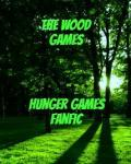 Wood Games- Hunger Games Fanfic