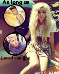 As Long As I loved You First ~[1D & JB]