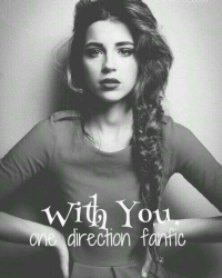 With You. [One Direction Fanfic]