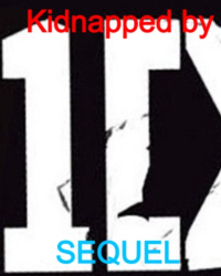 Kidnapped By One Direction Sequel