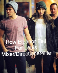 How Eleanor Fell For Louis