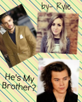 He's My Brother? *completed*