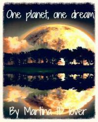 One planet, one dream