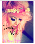 Sleeping Alone (Sequel to 'I Love Boys With Accents')